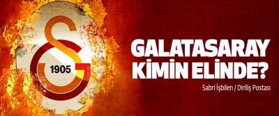 Galatasaray kimin elinde?