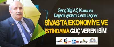 Genç Bilgi A.Ş Kurucusu Başarılı İşadamı Cemil Laçiner Sivas'ta ekonomiye ve istihdama güç veren isim!