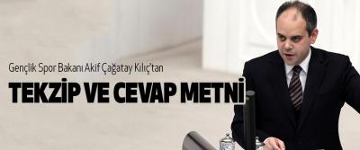 Gençlik Spor Bakanı Akif Çağatay Kılıç'tan Tekzip Ve Cevap Metni