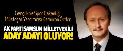 Gençlik ve Spor Bakanlığı Müsteşar Yardımcısı Kamuran Özden  Ak Parti Samsun milletvekili aday adayı!