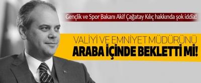 Gençlik ve Spor Bakanı Akif Çağatay Kılıç hakkında şok iddia!