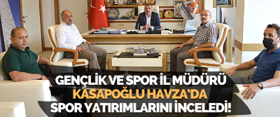 Gençlik ve Spor İl Müdürü Kasapoğlu Havza'da Spor Yatırımlarını İnceledi!