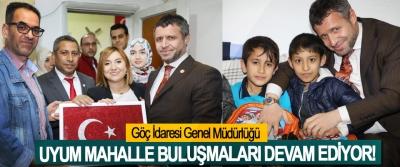 Göç İdaresi Genel Müdürlüğü Uyum mahalle buluşmaları devam ediyor!