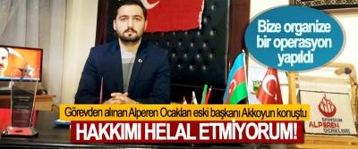 Görevden alınan Alperen Ocakları eski başkanı Akkoyun konuştu