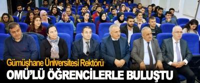 Gümüşhane Üniversitesi Rektörü, OMÜ'lü öğrencilerle buluştu