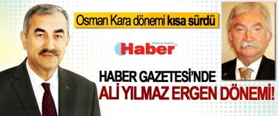Haber Gazetesi'nde Ali Yılmaz Ergen dönemi!