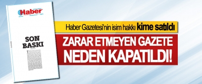 Haber Gazetesi'nin isim hakkı kime satıldı
