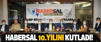 Habersal 10.Yılını Kutladı!