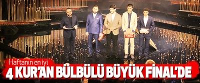 Haftanın en iyi 4 Kur'an Bülbülü Büyük Final'de