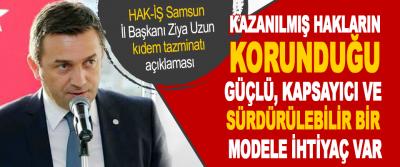 HAK-İŞ Samsun İl Başkanı Ziya Uzun Kıdem Tazminatı Açıklaması