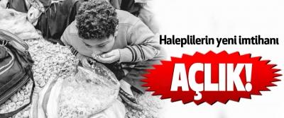 Haleplilerin yeni imtihanı açlık!