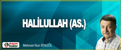 Halilullah (As.)