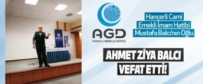 Hançerli Cami Emekli İmam Hatibi Mustafa Balcı'nın Oğlu Ahmet Ziya Balcı Vefat Etti!