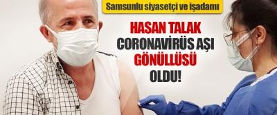 Hasan Talak Coronavirüs Aşı Gönüllüsü Oldu!