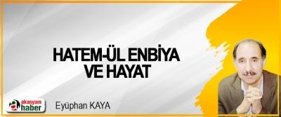 Hatem-ül Enbiya Ve Hayat