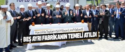 Havza'da Toplam 150 Milyon Lira Maliyetli Beş Ayrı Fabrikanın Temeli Atıldı
