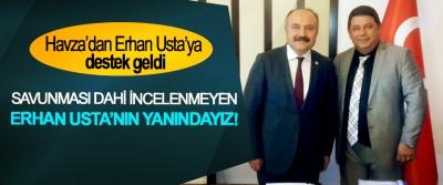 Havza'dan Erhan Usta'ya destek geldi