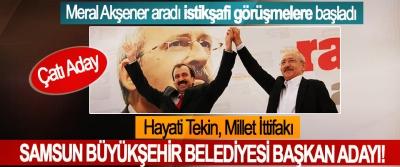 Hayati Tekin, millet ittifakı Samsun büyükşehir belediyesi başkan adayı!