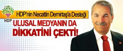 HDP'nin Necattin Demirtaş'a Desteği Ulusal medyanın da dikkatini çekti!