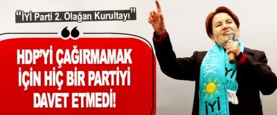 HDP'yi Çağırmamak İçin Hiç Bir Partiyi Davet Etmedi!