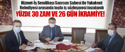 Hizmet-İş Sendikası Samsun Şubesi ile Yakakent Belediyesi arasında toplu iş sözleşmesi imzalandı
