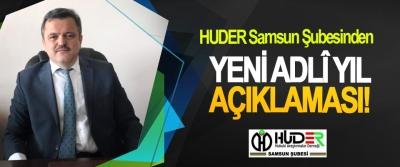 HUDER Samsun Şubesinden Yeni adlî yıl açıklaması!