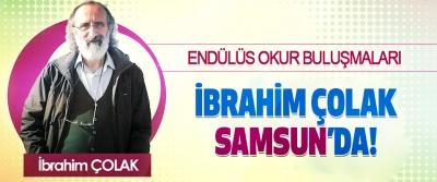 İbrahim Çolak Samsun'da!