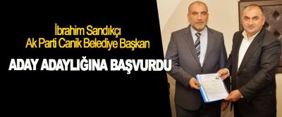 İbrahim Sandıkçı Ak Parti Canik Belediye Başkan Aday Adaylığına Başvurdu