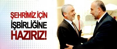 İbrahim Sandıkçı: Şehrimiz için işbirliğine hazırız!