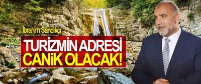İbrahim Sandıkçı: Turizmin Adresi Canik Olacak!