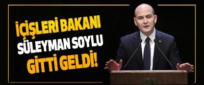 İçişleri Bakanı Süleyman Soylu Gitti Geldi!