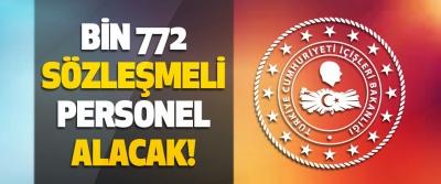 İçişleri Bakanlığı Bin 772 Sözleşmeli Personel Alacak!