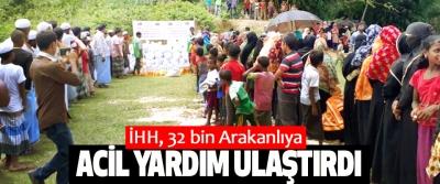 İHH, 32 bin Arakanlıya Acil Yardım Ulaştırdı