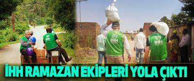 İHH Ramazan Ekipleri Yola Çıktı