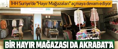 İHH Suriye'de ''Hayır Mağazaları'' açmaya devam ediyor