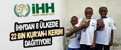 İHH'dan 8 Ülkede 22 Bin Kur'an-i Kerim Dağıtıyor!