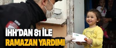 İHH'dan 81 İle Ramazan Yardımı
