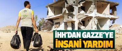 İHH'dan Gazze'ye İnsani Yardım