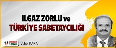 Ilgaz Zorlu ve Türkiye Sabetaycılığı!