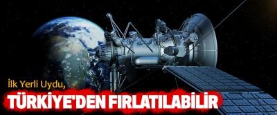 İlk Yerli Uydu, Türkiye'den Fırlatılabilir