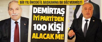 İlkadım Belediye Başkanı Demirtaş İyi Parti'den 100 Kişi Alacak Mı!