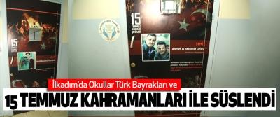 İlkadım'da Okullar Türk Bayrakları Ve 15 Temmuz Kahramanları İle Süslendi