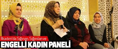 İlkadım'da Sığınan, Sığınılan ve Engelli Kadın Paneli