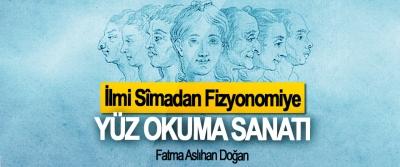 İlmi Sîmadan Fizyonomiye Yüz Okuma Sanatı