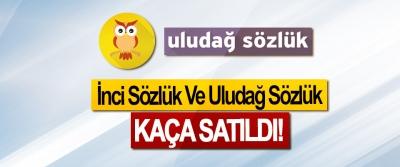 İnci Sözlük Ve Uludağ Sözlük Kaça Satıldı!