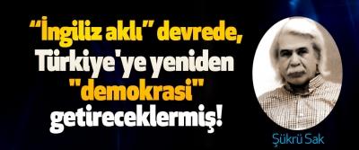 İngiliz aklı devrede, Türkiye'ye yeniden