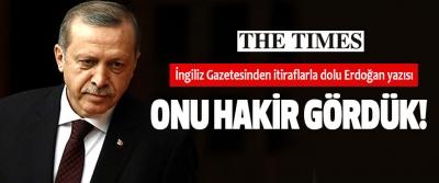 İngiliz Gazetesinden itiraflarla dolu Erdoğan yazısı