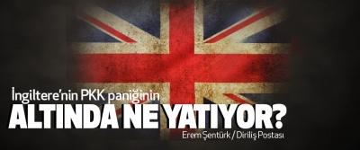 İngiltere'nin PKK paniğinin Altında Ne Yatıyor?