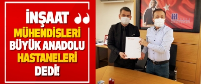 İnşaat Mühendisleri Büyük Anadolu Hastaneleri Dedi!