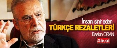 İnsanı sinir eden Türkçe rezaletleri